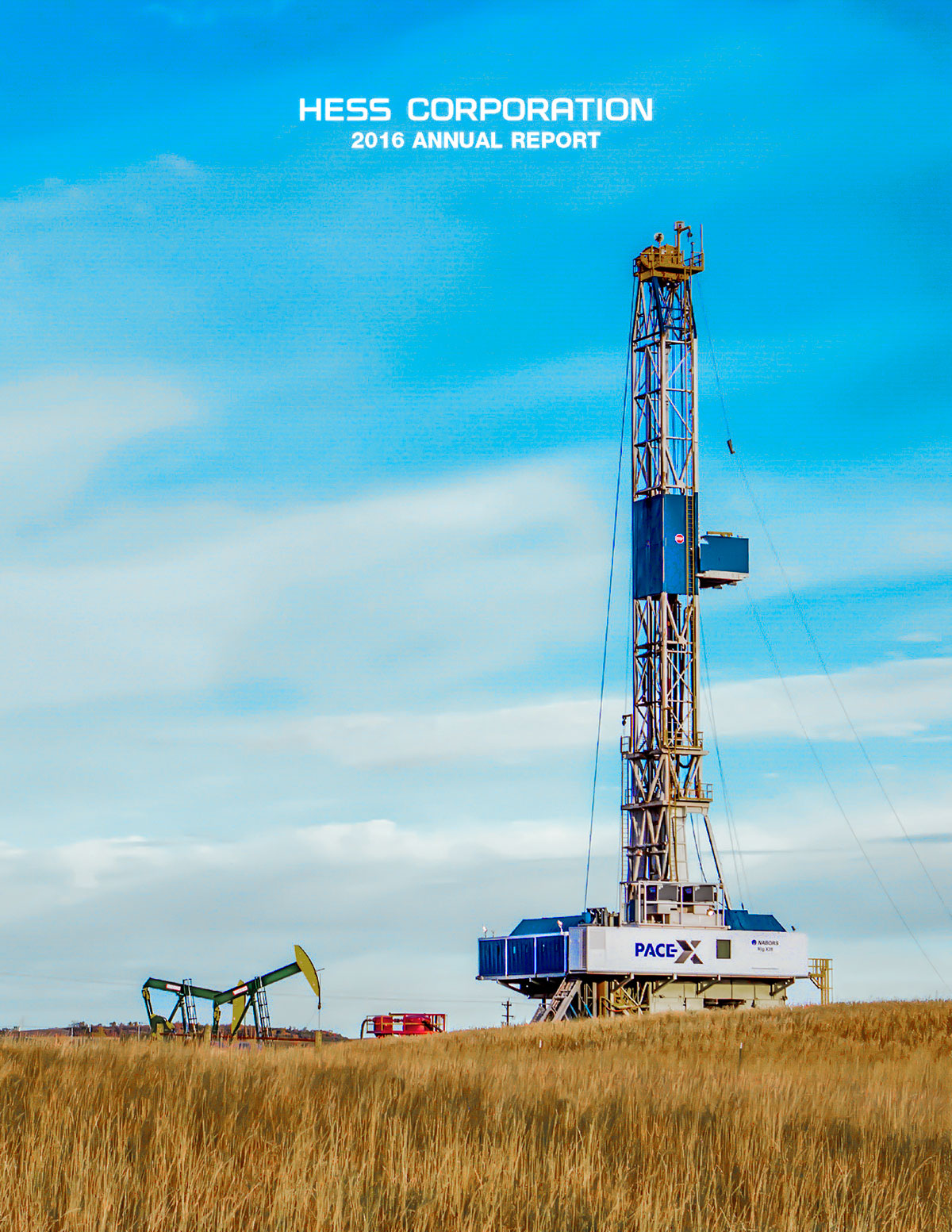 HESS Corporation 2016 annual report cover was photographed in North Dakota photo by Marc Morrison.